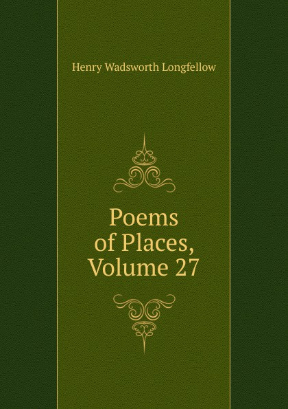 Poems of Places, Volume 27