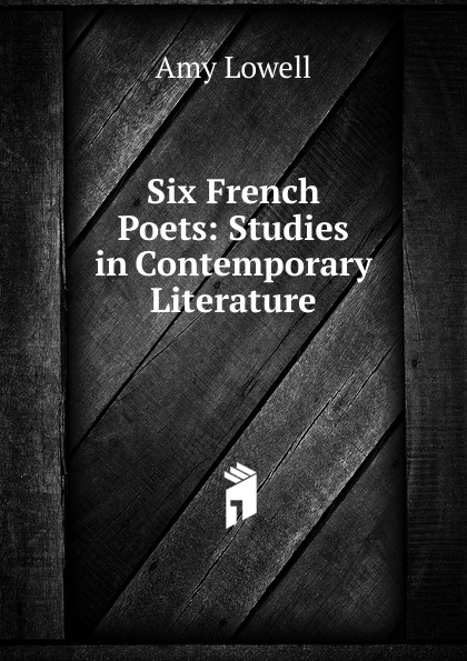 Six French Poets: Studies in Contemporary Literature