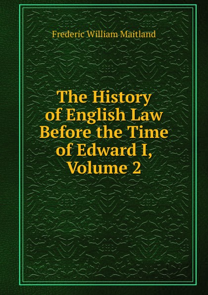 цены на Maitland Frederic William The History of English Law Before the Time of Edward I, Volume 2  в интернет-магазинах