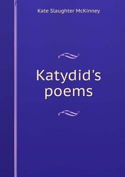 Katydid.s poems
