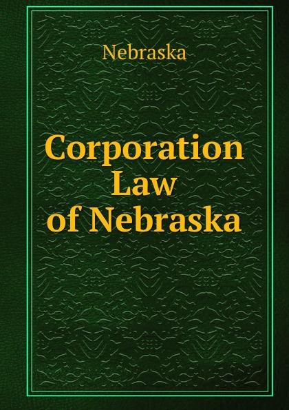 Nebraska Corporation Law of