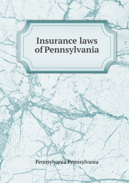 Pennsylvania Insurance laws of