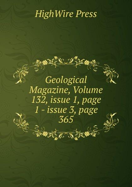 HighWire Press Geological Magazine, Volume 132,.issue 1,.page 1.-.issue 3,.page 365 sitemap 3 xml href href page 9 page 13