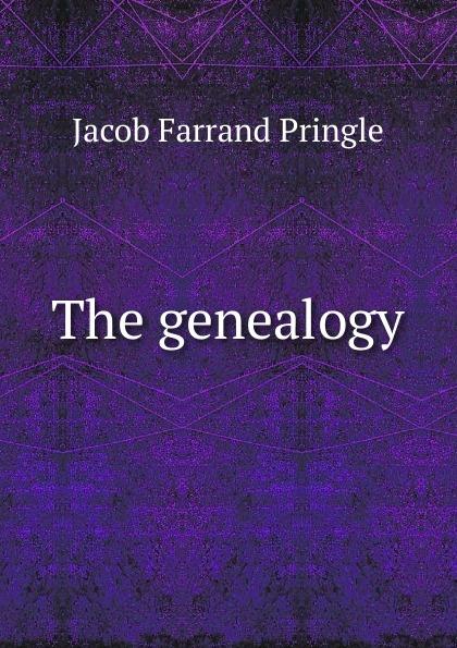 The genealogy Эта книга — репринт оригинального издания, созданный на основе...