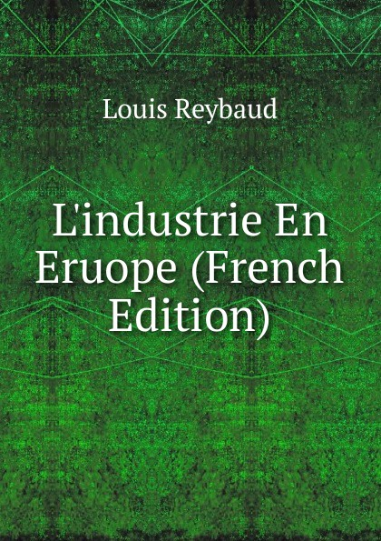 L.industrie En Eruope (French Edition)