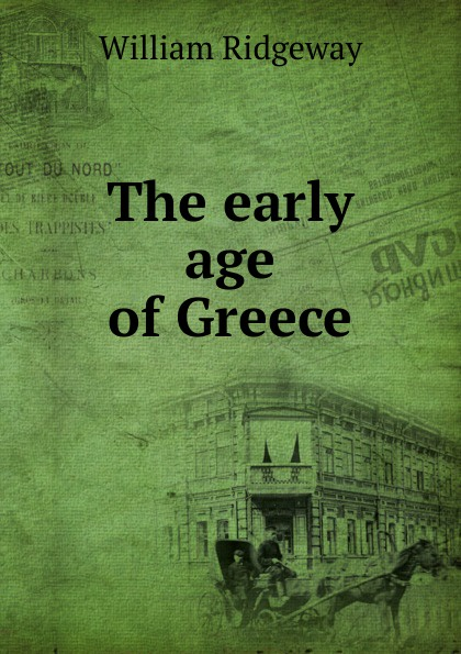 William Ridgeway The early age of Greece цена и фото