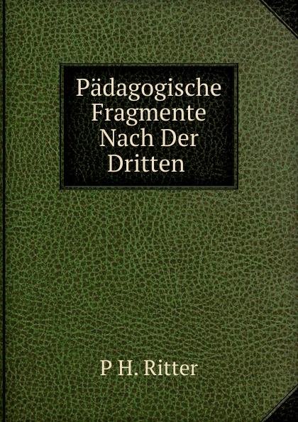 Padagogische Fragmente Nach Der Dritten .
