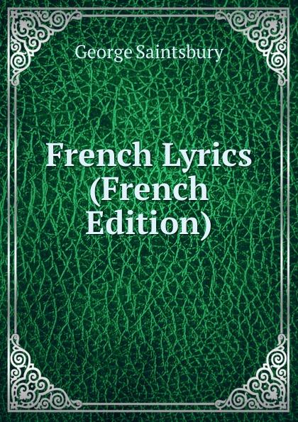 French Lyrics (French Edition)