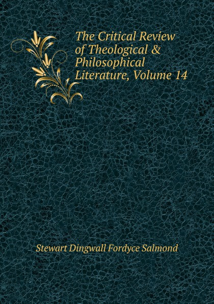 The Critical Review of Theological . Philosophical Literature, Volume 14