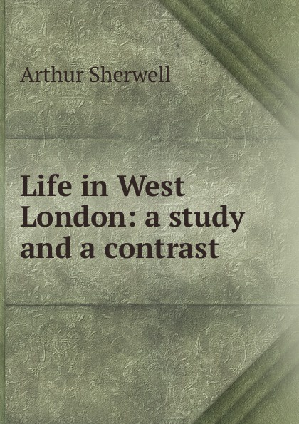 Фото - Arthur Sherwell Life in West London: a study and a contrast contrast lace keyhole back blouse