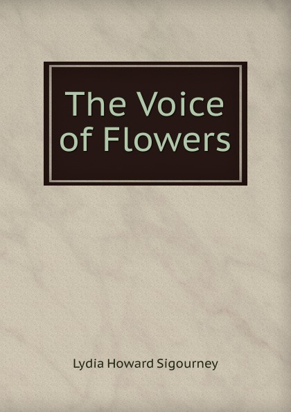 The Voice of Flowers Редкие, забытые и малоизвестные книги, изданные с петровских времен...