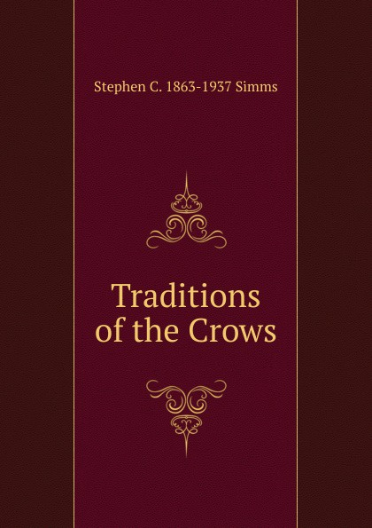 Traditions of the Crows