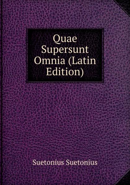 Suetonius Suetonius Quae Supersunt Omnia (Latin Edition) klotz christian adolph tyrtaei quae supersunt omnia latin edition