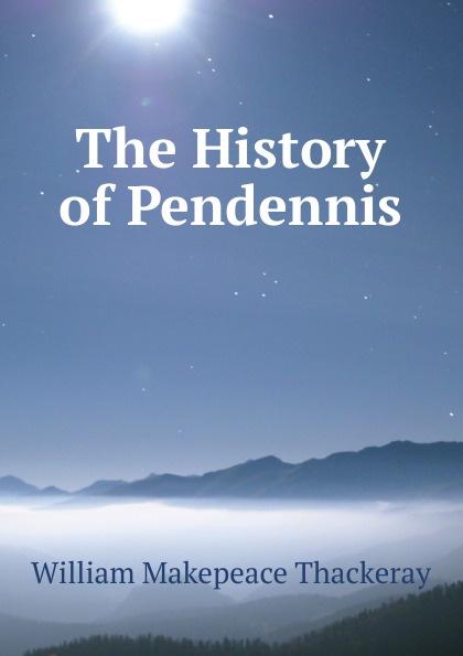 где купить W. M. Thackeray The History of Pendennis по лучшей цене