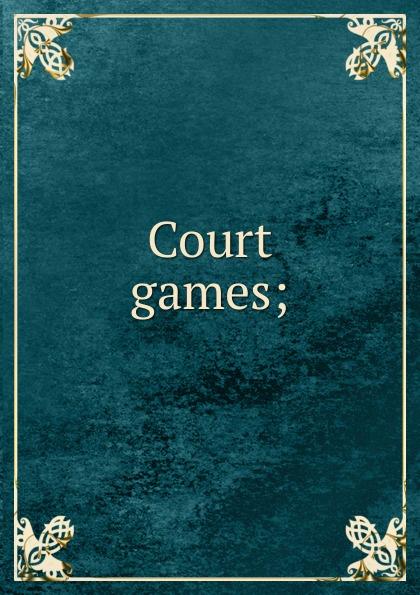 Court games;