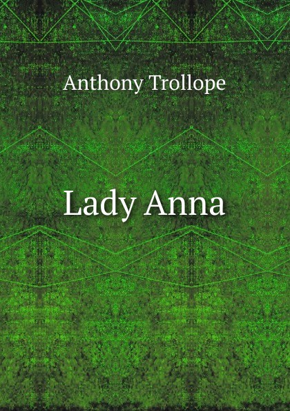 Trollope Anthony Lady Anna trollope anthony lady anna