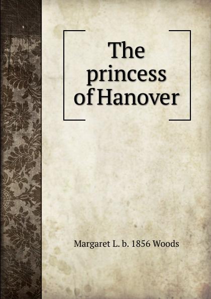лучшая цена Margaret L. b. 1856 Woods The princess of Hanover