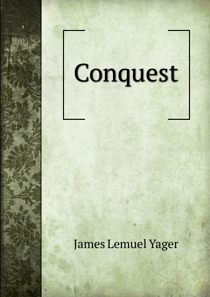 James Lemuel Yager Conquest jan yager phd jan yager tthe fast track guide to speaking in public