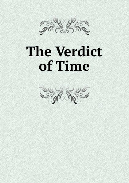 The Verdict of Time charlotte douglas verdict daddy