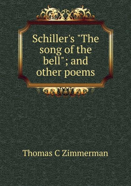 Thomas C. Zimmerman Schiller.s