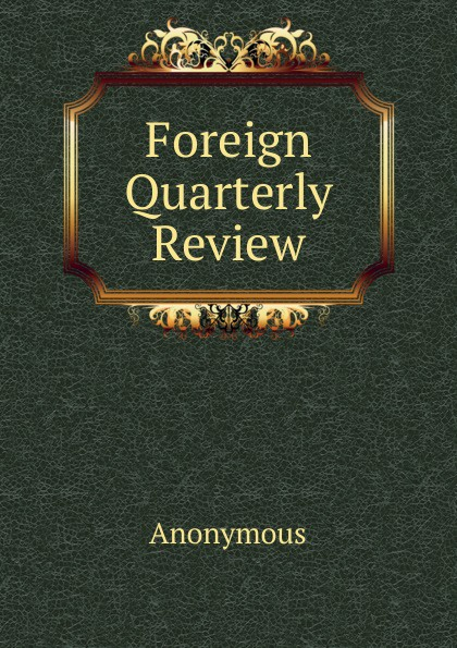 M. l'abbé Trochon Foreign Quarterly Review отсутствует the foreign quarterly review vol 2 3