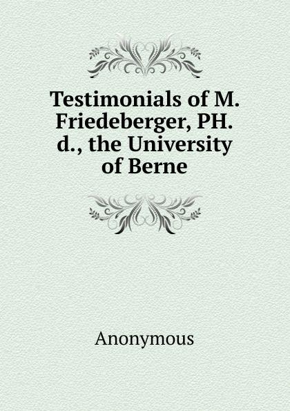 M. labbé Trochon Testimonials of Friedeberger, PH.d., the University Berne