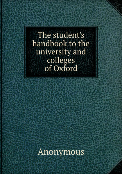 M. l'abbé Trochon The student.s handbook to the university and colleges of Oxford the oxford handbook of animal studies