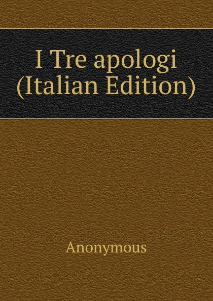 M. l'abbé Trochon I Tre apologi (Italian Edition) m l abbé trochon i profeti nebiim ezechiele i dodici italian edition
