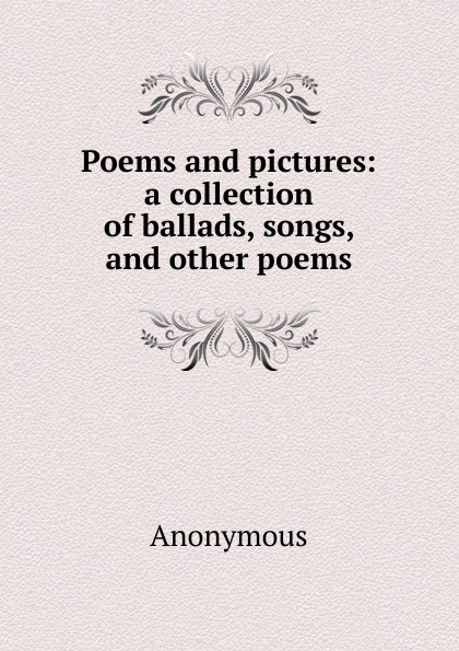 M. l'abbé Trochon Poems and pictures: a collection of ballads, songs, and other poems samuel brooks poems ballads and songs
