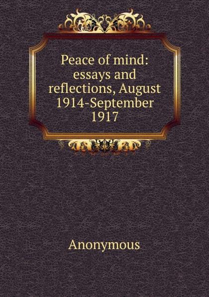 лучшая цена M. l'abbé Trochon Peace of mind: essays and reflections, August 1914-September 1917