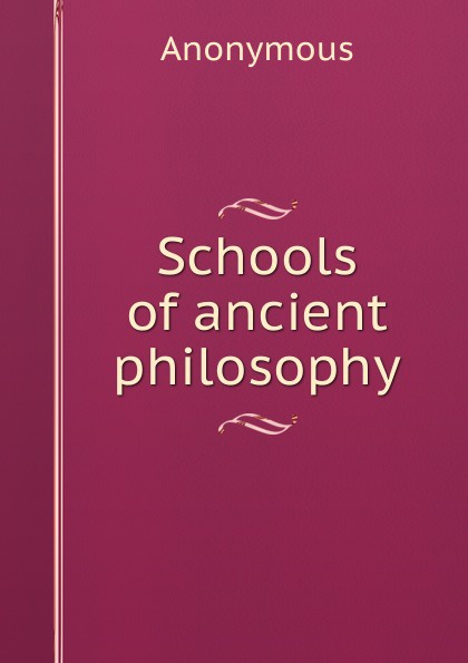 M. l'abbé Trochon Schools of ancient philosophy oxford studies ancient philosophy
