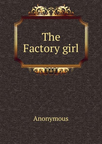 M. labbé Trochon The Factory girl