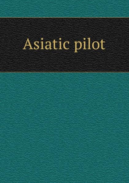 Asiatic pilot asiatic