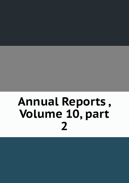 Annual Reports , Volume 10,.part 2 german bank inquiry of 1908 stenographic reports page 34 volume 13 part 2 page 35 volume 13 part 2