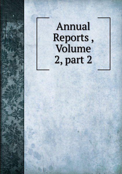 Annual Reports , Volume 2,.part 2 german bank inquiry of 1908 stenographic reports page 34 volume 13 part 2 page 35 volume 13 part 2
