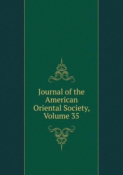 Journal of the American Oriental Society, Volume 35