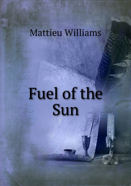 Fuel of the Sun