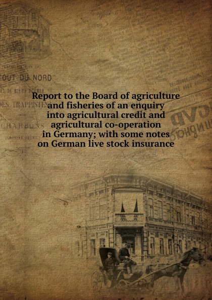 Report to the Board of agriculture and fisheries of an enquiry into agricultural credit and agricultural co-operation in Germany; with some notes on German live stock insurance paddy scannell television and the meaning of live an enquiry into the human situation