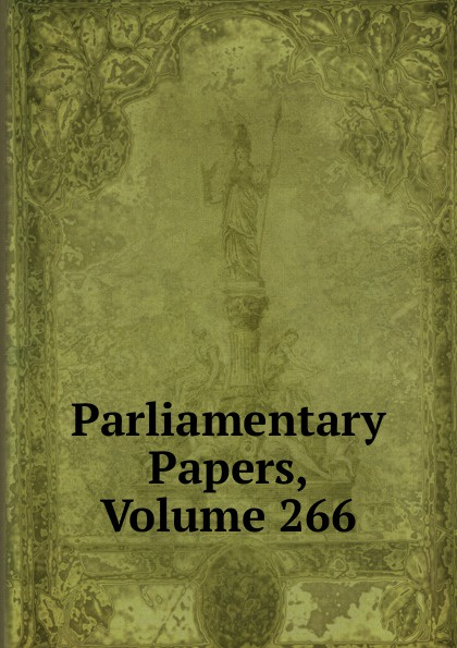 Parliamentary Papers, Volume 266 parliamentary papers volume 55