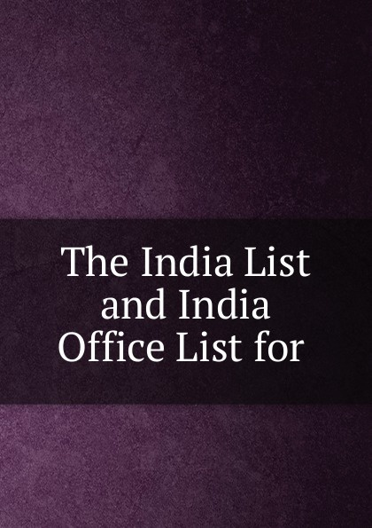 The India List and India Office List for . martin hurlimann india
