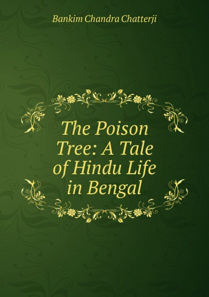 Bankim Chandra Chatterji The Poison Tree: A Tale of Hindu Life in Bengal mesh band tree of life analog watch