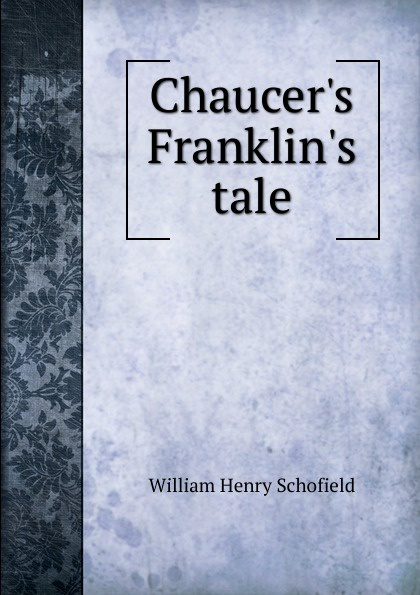 Chaucer.s Franklin.s tale