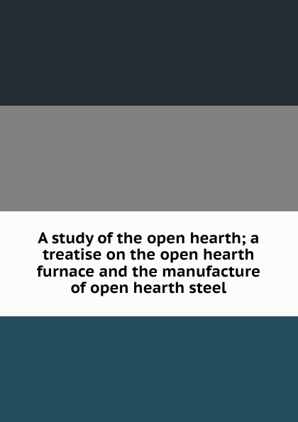 A study of the open hearth; a treatise on the open hearth furnace and the manufacture of open hearth steel open shoulder tiered ruffle flowy dress