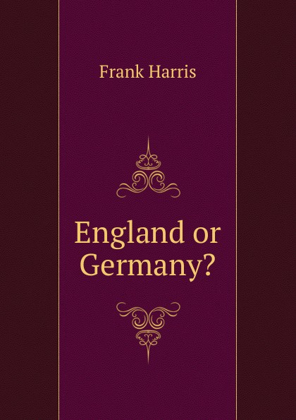 Harris Frank England or Germany.