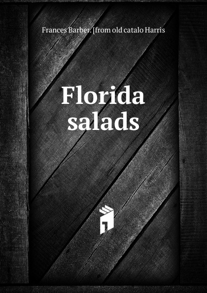Frances Barber. [from old catalo Harris Florida salads frances harris global environmental issues