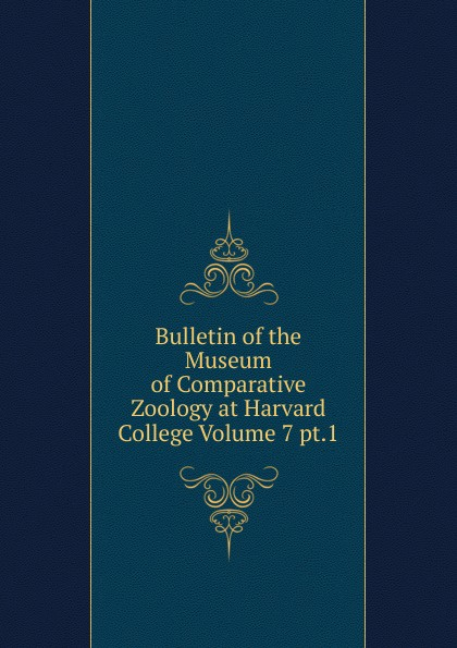 Bulletin of the Museum of Comparative Zoology at Harvard College Volume 7 pt.1 m hussey sumerian tablets in the harvard semitic museum part 1