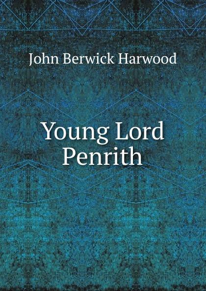 John Berwick Harwood Young Lord Penrith цены