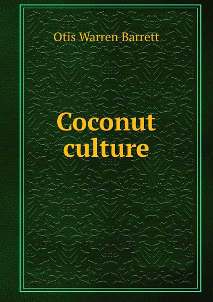 Coconut culture . ...