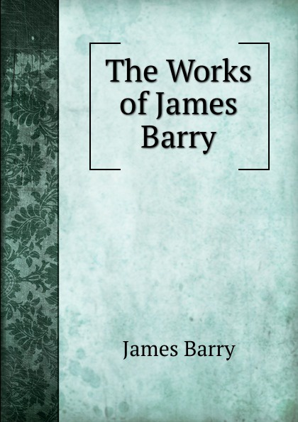 James Barry The Works of James Barry barry hutchison afterworlds the book of doom