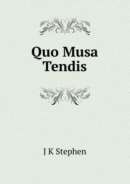 J K Stephen Quo Musa Tendis